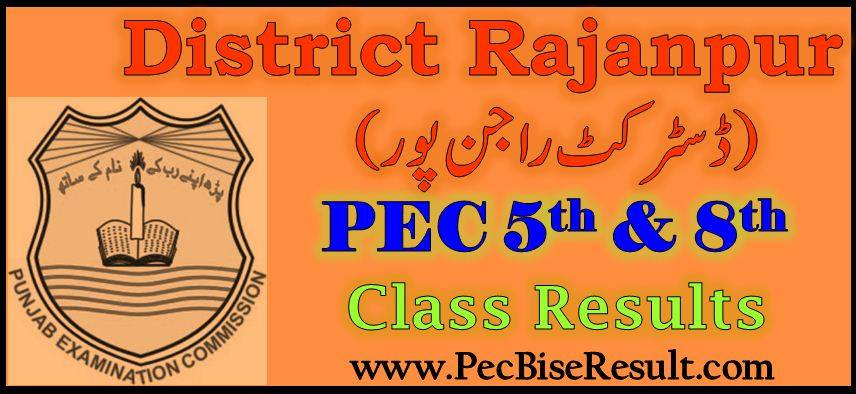 PEC 5th and 8th Class Result 2017 Rajanpur