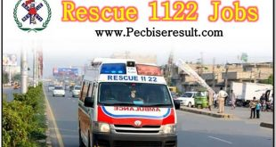 Punjab Emergency Service Rescue 1122 Jobs 2017