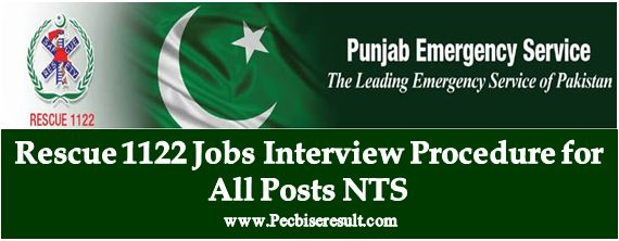 Procedure for Interview Rescue 1122 Apply NTS Jobs Important Notes