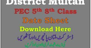 PEC Multan 5th 8th Class Date Sheet 2021