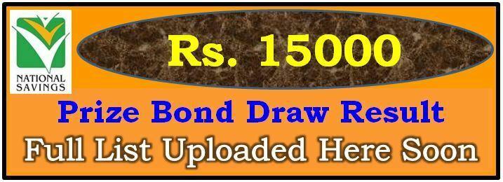 Prize Bond Draw Result 15000 July 02 2021