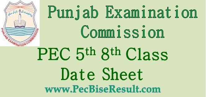 Punjab Examination Commission 5th 8th Class Date Sheet 2019