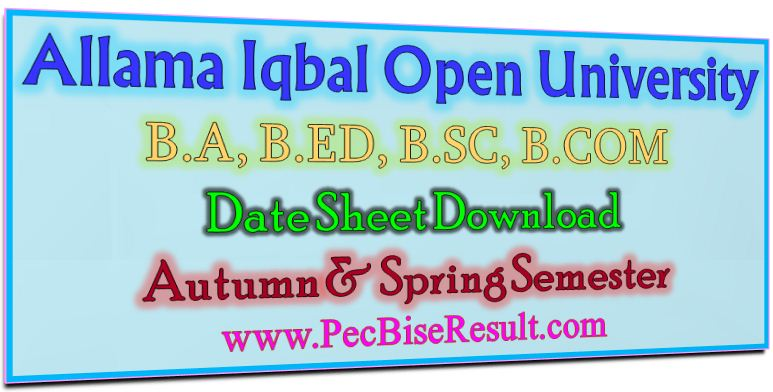 Allama Iqbal Open Unversity BA Date Sheet 2017 to 2018