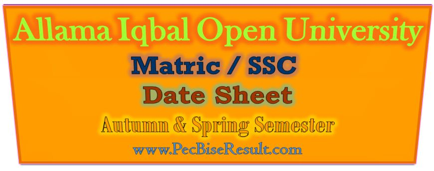 Allama Iqbal Open University Matric Date Sheet 2017