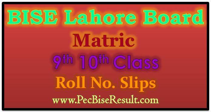 Roll No Slips 2017 Matric Lahore Board