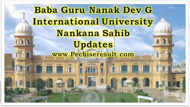 Nankana Sahib Baba Guru Nanak G International University Updates