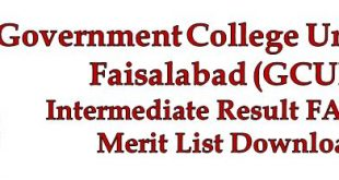 GCUF Merit List FA FSC Result 2018 GC Faisalabad University Intermediate Part 1 & 2