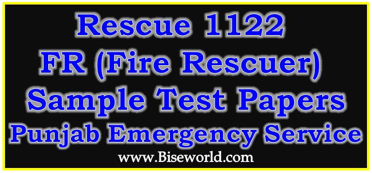 NTS Jobs Rescue 1122 Fire Rescuer (FR) Notes Sample Test Papers 2018