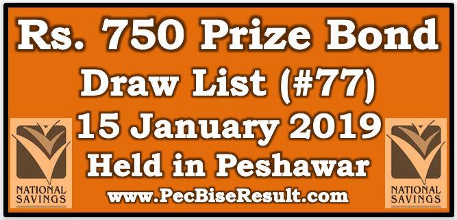Prize Bond Draw List 750 January 15 2019 Peshawar
