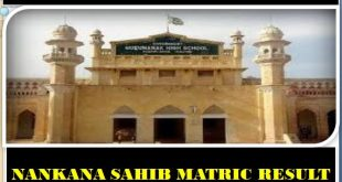 Lahore Board district Nankana Sahib Matric Result 2020