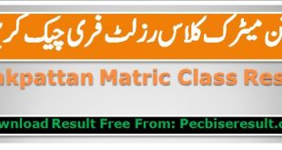 Download Pakpattan Matric Result / Ten Class 2020