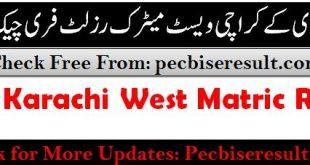 West Board Karachi Matric Result 2021 Science Group