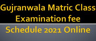 BISE Gujranwala Matric Class examination 2020
