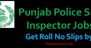 Punjab Police Sub Inspector Jobs Roll slip 2020