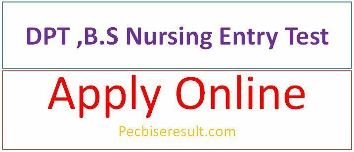 B.S Nursing or DPT Entry Test 2020