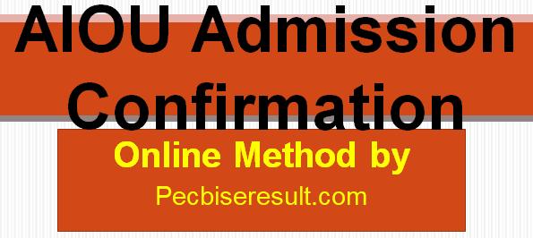 AIOU Admission Confirmation method
