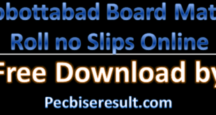 Get Free Abbottabad Board Matric Roll no Slips 2021